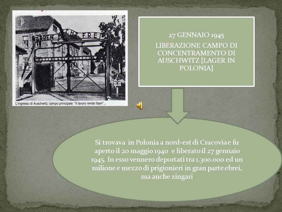 LIBERAZIONE CAMPO DI CONCENTRAMENTO DI AUSCHWITZ [LAGER IN POLONIA]